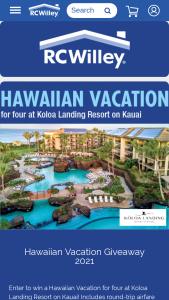 Rc Willey – Hawaiian Vacation Giveaway – Win for 4 at Koloa Landing Resort airfare and car rental – ARV $6500.