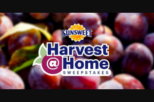 Sunsweet Growers – Harvest At Home – Win a $500 gift card for Lowe's Home Improvement