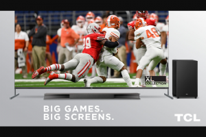 Tcl – Big Screens For Big Games – Win difference between actual and approximate retail value if any