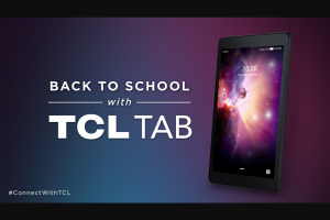 Tcl – #connectwithtcl Back To School – Win difference between actual and approximate retail value if any
