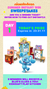 Viacom – August 2021 Nickelodeon Summer – Win one [1] prize pack consisting of one [1] of each of the following items  1 8/17/21 5  ·    KidKraft Blue's Clues & You