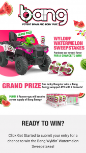Vital Pharmaceuticals Bang Energy – Wyldin' Watermelon – Win consist of a 2021 Polaris Sportsman Touring 570 two-seater ATV with two helmets