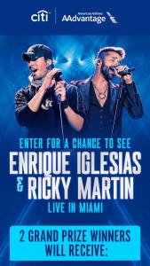 Citibank – Citi/aadvantage X Enrique Iglesias And Ricky Martin Flyaway – Win No Cents ($2400.00).