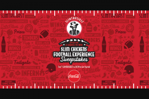 Coca-Cola – Slim Chickens Football Experience Sweepstakes