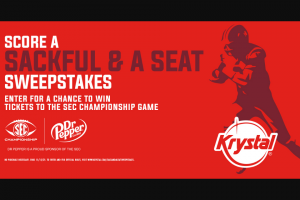"""Dr Pepper/seven Up – Kdp / Krystal's Dr Pepper Football 2021 – Win two (2) tickets to the SEC Football Championship (""""Championship"""") scheduled to occur on December 4 2021 in Atlanta"""