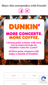 """Dunkin' Brands – Concerts And Coffee For A Year – Win (2) $1500 Live Nation® e-gift cards (""""Gift Cards"""") and one (1) $520 Dunkin' e-gift card (""""Dunkin' Card"""")."""