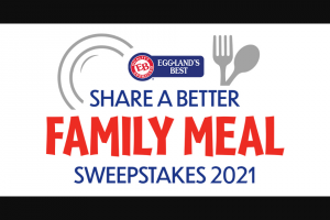 Eggland's Best – Share A Better Family Meal – Win Prize