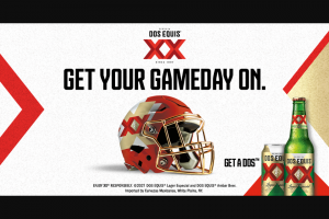 Heineken Dos Equis – Football Rivalry  – Win instant win prize consists of Dos Equis branded merchandise items with an approximate retail value of $50.