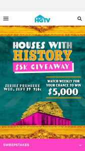 HGTV – Houses With History $5k Giveaway – Win $5000 presented in the form of a check