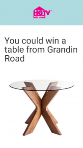 HGTV Magazine – 2021 October Birthday Table – Win a 33 inch diameter table from Grandin Road (ARV $500.