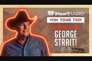 Iheart – George Strait Las Vegas Flyaway Sweepstakes