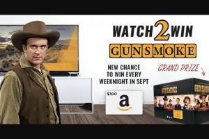 """Insp – Watch 2 Win – Win consisting of the complete Gunsmoke DVD collection with an approximate retail value (""""ARV"""") of $318.00."""