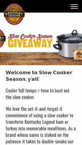 Kentucky Legend – Slow Cooker Season Giveaway – Win of the calendar year and a copy of such form will be filed with the IRS