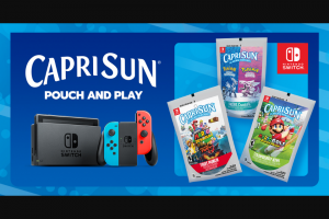 Kraft Heinz Capri Sun – Instant Win Game – Win one Nintendo Switch system and winner's choice of one download code for a digital Nintendo Switch game from a list provided by Sponsor