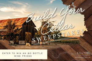 Lohr Vineyards & Wines – Wine Enthusiast Build Your Cellar – Win one Wine Enthusiast Classic 80 Bottle Cellar