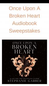 Macmillan – Once Upon A Broken Heart Audiobook Sweepstakes