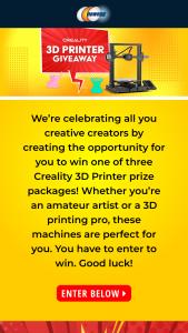 NEWEGG – Creality 3d Printers Giveaway Sweepstakes