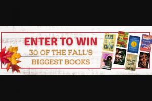 Penguin Random House – 30 Big Fall Fiction Books – Win 1 30 Books (Prize Approximate Retail Value $850)