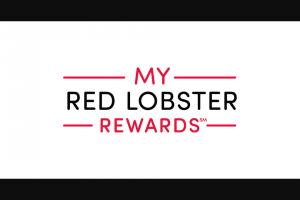 Red Lobster – My Red Lobster Rewards 1 Million Points – Win five hundred (500) My Red Lobster Reward Points