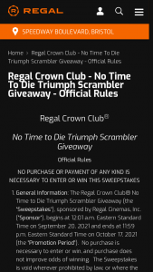 Regal Cinemas – Regal Crown Club No Time To Die Triumph Scrambler Giveaway – Win dealer documentation fees and all fees associated with title