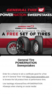 Rtm – The Genral Tire Powernation – Win of One (1) gift certificate for four (4) General Tire brand tires Winner's choice of size