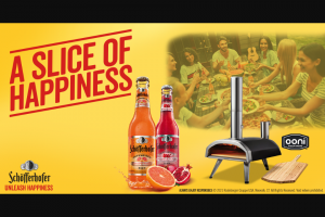 Schöfferhofer – Slice Of Happiness – Win (maximum of 6)  Each Grand Prize Winner shall be awarded the following prize which has a maximum ARV of $329.99    (1) Ooni Fyra 12 Wood Pellet Pizza Oven   (1) Ooni 12?
