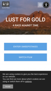 Senart Films Releasing – Lust For Gold – Win of and is limited to one 4-day 3-night hiking expedition for two into Superstition Mountain Arizona (provided by REI Adventures).