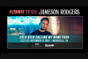 Sony Music – Jameson Rodgers Nashville Experience Flyaway – Win Two concert tickets to see Jameson Rodgers at his live concert scheduled to take place in Chicago