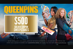 Stx Productions – Queenpins Golden Coupon – Win one $500 VISA Gift Card