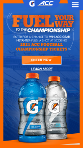 The Gatorade Company – Fuel Your Way To The Championship Instant Win Game & – Win (1) Grand Prize will be awarded which consists of a Trip for two (2) to the 2021 ACC Football Championship