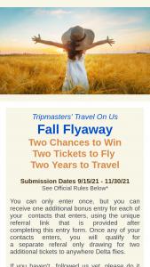 Tripmasters – 2021 Fall Flyaway Sweepstakes
