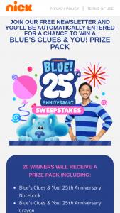 Viacom – September 2021 Blue's Clues & You 25th Anniversary Sweepstakes