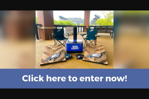 Xfinity Live – Tailgate – Win consists of (2) Philadelphia Eagles Tailgate Chairs (1) Philadelphia Eagles Corn Hole Set Philadelphia Eagles Corn Hole Bags (1) Tower Bluetooth Speaker and (1) Hard Shell Bud Light Cooler