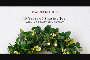 Balsam Hill – 15 Years Of Sharing Joy Anniversary Giveaway Sweepstakes