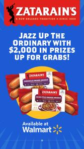 Bar-S Foods – Zatarain's Jazz Up The Ordinary – Win $500.00 USD awarded in the form of a Walmart gift card