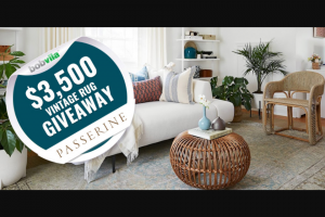 Bob Vila – $3500 Vintage Rug Giveaway With Passerine – Win consists of one (1) $3500 gift certificate to Passerine