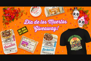 Del Real Foods – Dia De Los Muertos Giveaway – Win of 1 Dia de los Muertos Bundle a custom Del Real t-shirt and one $1000 $500 or $250 online Del Real gift card