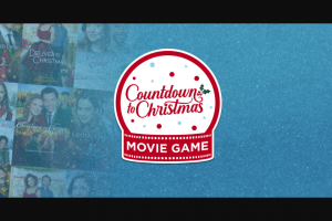 Hallmark Channel – Countdown To Christmas Movie Game – Win $10000 cash awarded in the form of a check payable to the Grand Prize Winner
