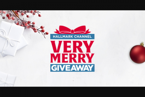 """Hallmark Channel – Very Merry Giveaway – Win a grand prize (""""Grand Prize"""") of $10000 in a form of a personal check and their friend will receive $10000 for a total of $20000."""