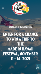Hawaiian Airlines – Trip To The Made In Hawaii Festival – Win certificate is $850.