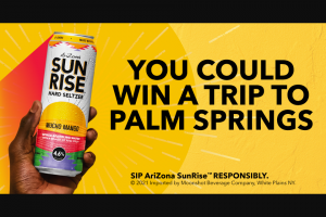 Heineken USA – Arizona Sunrise Palm Springs Flyaway  – Win Prize (1) one (1) grand prize will be awarded in the Sweepstakes