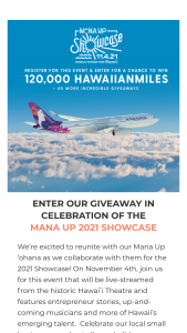 Mana Up – Hawaiian Airlines Giveaway – Win one 120000 HawaiianMiles certificate valued at $3600.