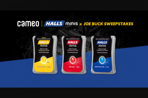 Mondelez Global – Halls Minis X Joe Buck – Win night trip for two (winner and one guest) to a Sponsor designated destination to attend a meet and greet with Joe Buck