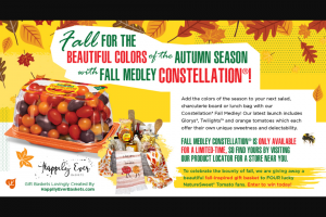 Naturesweet – Summer Medley – Win a prize package that includes NatureSweet Custom Fall Basket$250.00 TOTAL $250.00