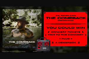Premiere Networks – Zac Brown Band The Comeback – Win a three (3) day/two (2) night trip for Winner and (1) guest (together
