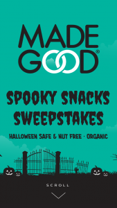 Riverside Natural Foods – $5000 Madegood Spooky Snacks Halloween – Win one (1) $750 Target gift card and a voucher good for a FREE MadeGood product