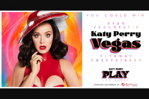 Ryan Seacrest – Katy Perry Concert Flyaway – Win a three day/two night trip for Winner and (1) guest to Las Vegas