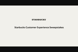 Starbucks – Customer Experience Sweepstakes