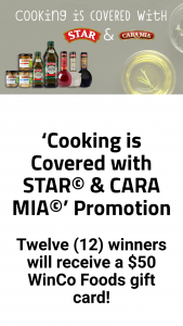 Winco Foods – Cooking Is Covered With Star & Cara Mia  – Win one (1) $50.00 WinCo Foods gift card (ARV = $50.00 each).